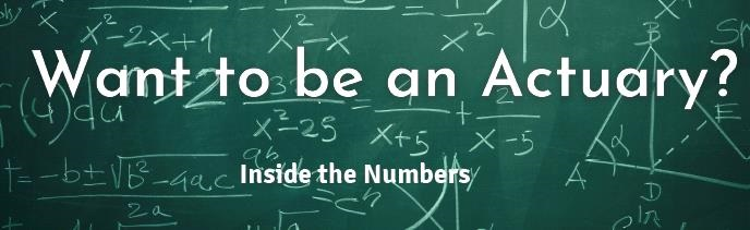 want to be an actuary?